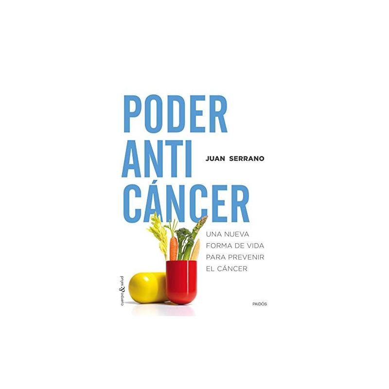 Poder anticáncer: Una nueva forma de vida para prevenir el cáncer  Cuerpo y Salud