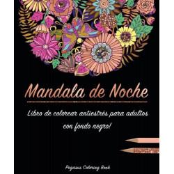Libro de colorear para adultos: Mandala de Noche colorear antistrés  libro de colorear mandalas, con fondo negro, Regalos Par